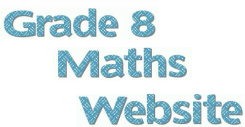 Grade 8 Maths Website